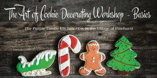 The Art of Cookie Decorating Workshop - Basics