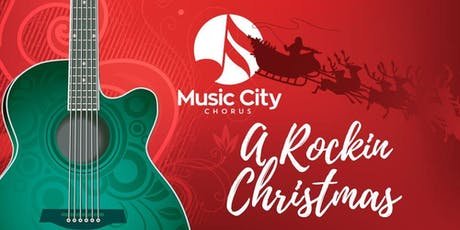 Music City Chorus Presents: A Rockin' Christmas tickets