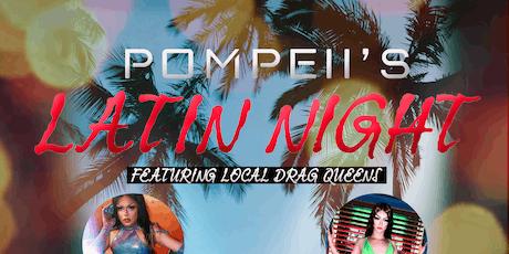 Pompeii's Latin Drag Night tickets