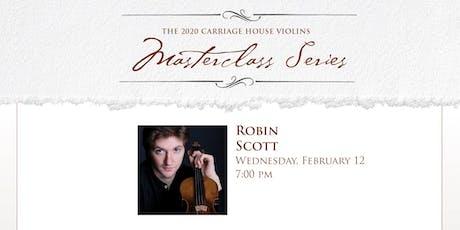 Robin Scott Violin Masterclass tickets