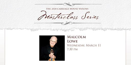 Malcolm Lowe Violin Masterclass