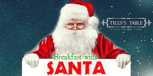 Breakfast with Santa at Tilly's Table 2019