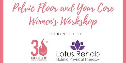 Pelvic Floor and Your Core Women's Workshop