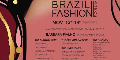BRAZIL FASHION FORUM 2019  - III EDITION @ FAENA FORUM