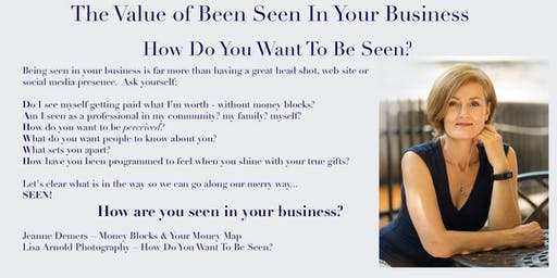 The Value of Being Seen In Your Business