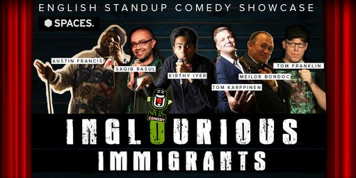 Inglourious Immigrants - English Comedy Showcase