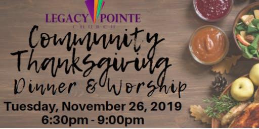 Legacy Pointe Church: Community Thanksgiving Dinner & Worship