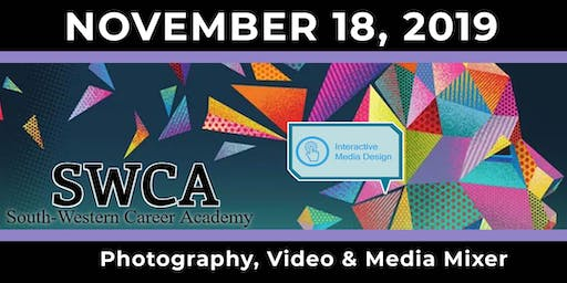 Interactive Media 'Open House' @ The South-Western Career Academy