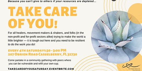 Take Care of YOU!  tickets