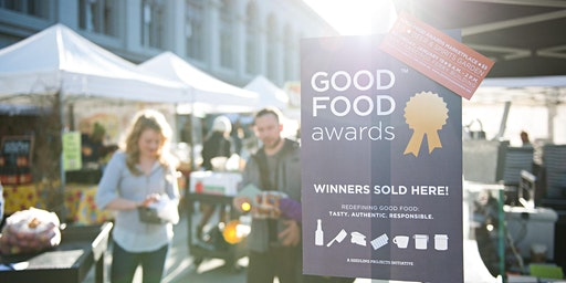 2020 Good Food Awards Marketplace: Tickets Available at the Door