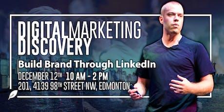 Digital Marketing Discovery - LinkedIn tickets