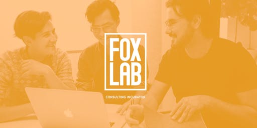 Foxlab: Starting Your Own Consultancy (an Info Session)