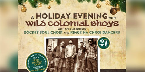 A Holiday Evening with Wild Colonial Bhoys
