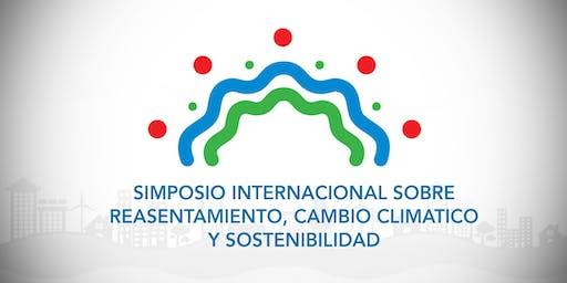 Simposio internacional reasentamiento, cambio climatico y sostenibilidad