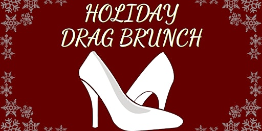 Holiday Legs & Eggs Drag Brunch at The Lansdowne Pub!