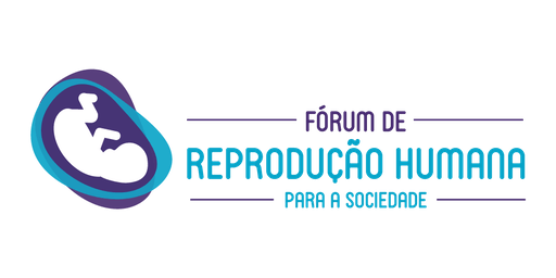 2º Fórum de Reprodução Humana para a Sociedade