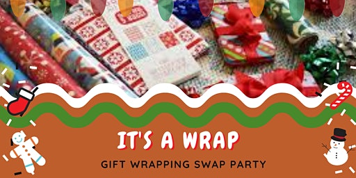 That's A Wrap; Holiday Wrapping Party