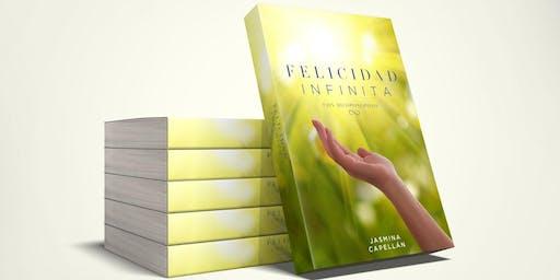 Lanzamiento de libro FELICIDAD INFINITA con Ho'oponopono