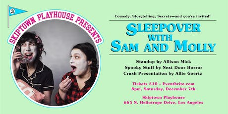 Sleepover with Sam & Molly: A Comedy Show tickets