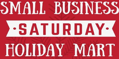 SMALL BUSINESS SATURDAY HOLIDAY MART
