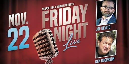 Friday Night Live with Joe Devito & Ken Rogerson