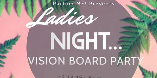 Ladies Night...Vision Board Party