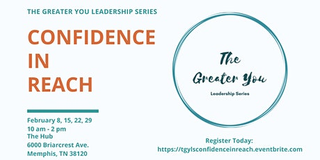 The Greater You Leadership Series presents Confidence in Reach tickets