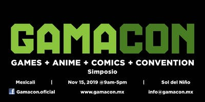 Gamacon Mexicali 2019 - Simposio