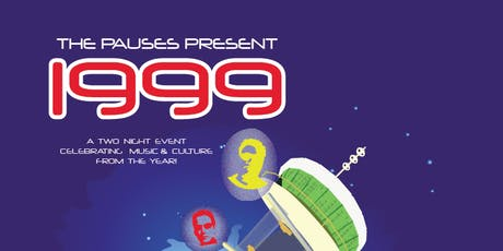 1999 - a two night event celebrating music & culture from the year tickets