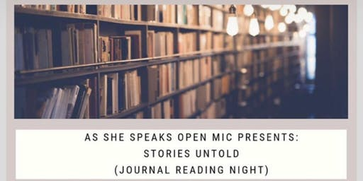 As She Speaks Open Mic Presents: Stories Untold