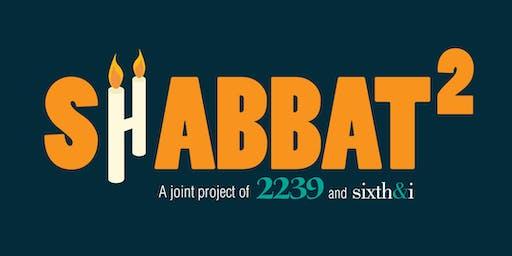 Shabbat Squared