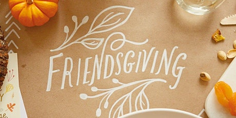 GWC's Thankful AF Friendsgiving Potluck tickets
