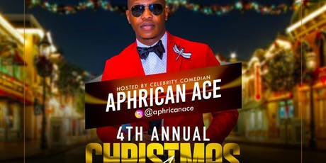 4th Annual Christmas Affair - Hosted by Celebrity Comedian Aphrican Ace tickets