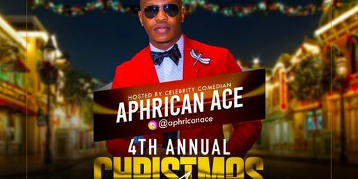 4th Annual Christmas Affair - Hosted by Celebrity Comedian Aphrican Ace