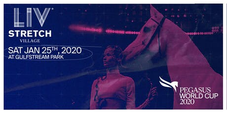 Pegasus World Cup Invitational | LIV Stretch Village tickets