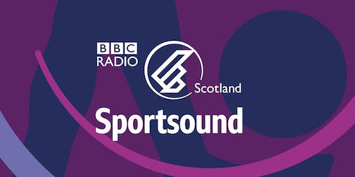 Live broadcast of BBC Radio Scotland's Sportsound