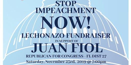 Stop Impeachment Now Lechonazo Fundraiser for Juan Fiol for Congress