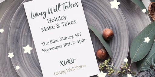 Living Well Tribes: Holiday Make & Takes