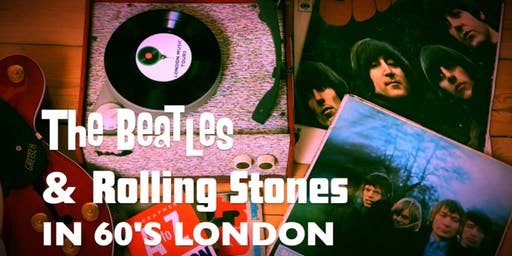 The Beatles & The Rolling Stones In 1960s London