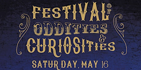 Festival of Oddities and Curiosities tickets