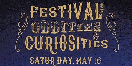 Festival of Oddities and Curiosities