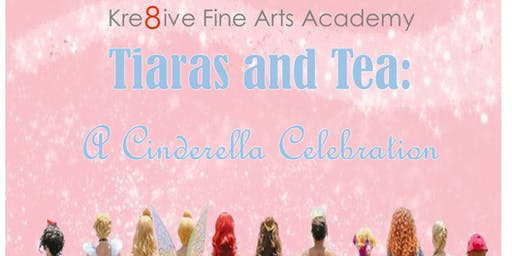 Tiaras and Tea: A Cinderella Celebration