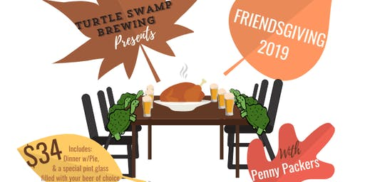 Friendsgiving 2019- Second Seating