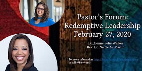 Pastor's Forum: Redemptive Leadership tickets