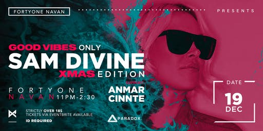 Sam Divine Good Vibes Only