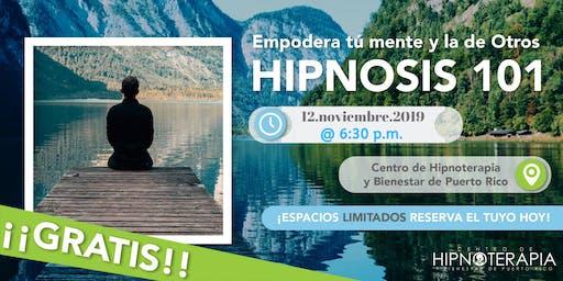 HIPNOSIS 101: Empodera tu mente y la de otr@s