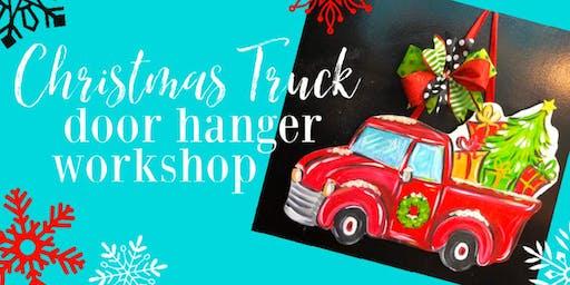 Christmas Truck Door Hanger Workshop