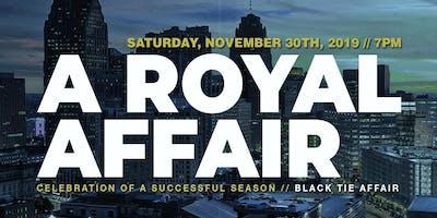A Royal Affair: Celebration of a successful run season!
