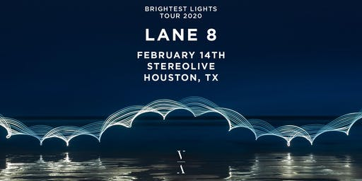 Lane 8 - Brightest Lights Tour - Houston, Texas