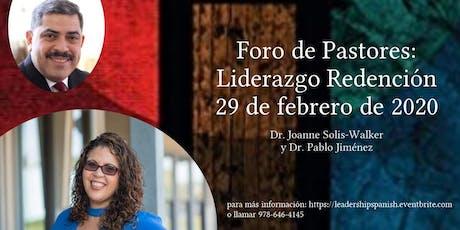 Foro de Pastores: Liderazgo & Redencion tickets